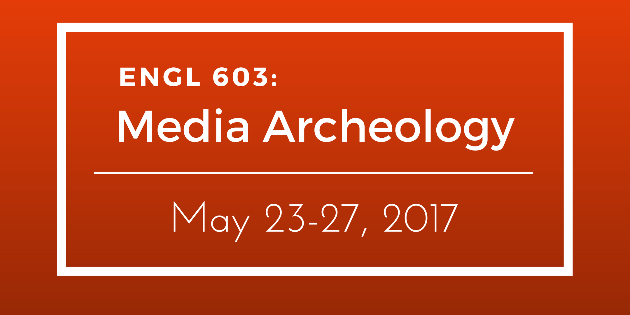 milieux-events-mediahistory-ENGL 603